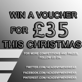 Win a £35 Voucher to spend at Academymenswear.co.uk